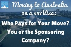 Mailbox Monday: Moving to Australia on a 457 Visa? What Does the Company Usually Pay For? Shipping, Flights and What Else?
