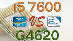 i5 7600 vs G4620 - Benchmark / Gaming Tests Review and Comparison / Kaby...