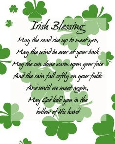 May the road rise up to meet you...  St. Patrick's Day this weekend!