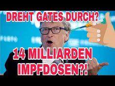 BILL GATES MEINT ES ERNST - IMPFUNG KOMMT BALD - YouTube