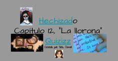 """Hechizado Capítulo 12, """"La llorona"""" Quizizz Creado por Sra. Dowd Presentation, La Llorona"""