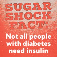 Sugar Shock Fact: If you have type 2 diabetes, you may not need insulin. According to the CDC, only 14% of adults use insulin alone, 13% use insulin and oral medication, 57% take oral medication only, and 16% control blood sugar with diet and exercise alone. Do you want to learn more about diabetes education and support classes? A diabetes self-management class may be for you. To find a program near you click on a county by using this interactive map: go.usa.gov/xpRcJ Usa Gov, Interactive Map, Class Management, Health Promotion, Blood Sugar, Diabetes, Facts, Exercise, Diet