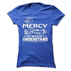 its a MERCY Thing You Wouldnt Understand ! - T Shirt, H - #victoria secret hoodie #sweatshirt pattern. BEST BUY => https://www.sunfrog.com/Names/its-a-MERCY-Thing-You-Wouldnt-Understand--T-Shirt-Hoodie-Hoodies-YearName-Birthday-36299591-Ladies.html?68278