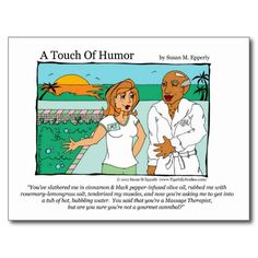 """A Touch of Humor"" Spa Massage Cannibal Comic http://www.zazzle.com/TigerLilyStudios?rf=238891780775066757"