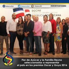 Familia Reina y Flor de Azúcar representaran a la Republica Dominicana en los Oscar y premios Goya. #fedoarcuRd #RD #cine #dominicano #artr #cultura #movie
