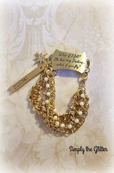 """I absolutely love this bracelet!!! It's the second one I've made with this particular saying on the link!!! It is made using a gold stamped connector link """"What if I fall? Oh, but my Darling...what if you fly?"""". I used white pearl rosary beads, a strand of rhinestones, along with a two chunky gold chains to finish off this piece. Hanging from a jump ring, is a charm that says """"beautiful"""" and a rhinestone star charm! A gold lobster clasp makes it easy on/off.After s..."""