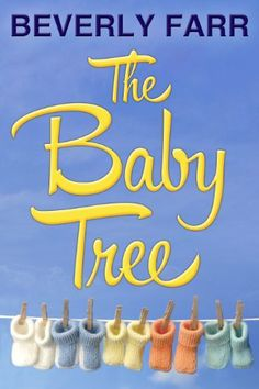 The Baby Tree (Christian Romance) by Beverly Farr, 2.99 4/10