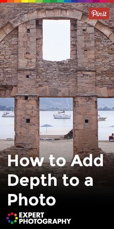 How to Add Depth to a Photo | Photography Composition