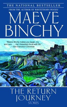 maeve binchy - the return journey