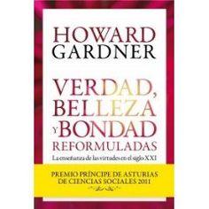 El Premio Príncipe de Asturias de Ciencias Sociales 2011 expone cómo han evolucionado las virtudes de nuestra sociedad.