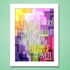 Printable Art Poster, If you are lucky enough...you have to find the courage to live it, Motivational, Digital Print via Etsy