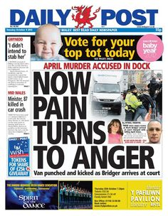 Grief turns to anger on the Daily Post front page on Tuesday in the April Jones inquiry