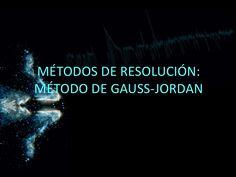 mtodos-de-resolucin-mtodo-de-gaussjordan by Jonathan Morocho via Slideshare