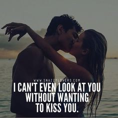 I can't even look at you without wanting to kiss you love love quotes quotes kiss quote romantic romantic quotes love images love pic Kissing You Quotes, Romantic Kiss Quotes, Romantic Quotes For Girlfriend, Relationship Quotes For Him, Girlfriend Quotes, Boyfriend Quotes, Romantic Kisses, Without You Quotes, I Want You Quotes