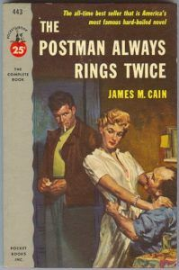 Crime and Greed and Lust: On The Postman Always Rings Twice | Literary Hub