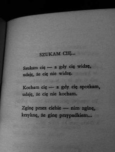 Poem Quotes, Sad Quotes, Tattoo Quotes, Malboro, Polish Language, Sad Life, Just Friends, Some Words, Story Of My Life