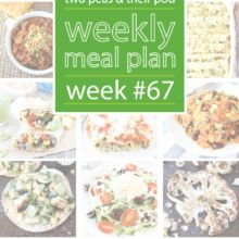 Weekly Meal Plans | Two Peas & Their Pod