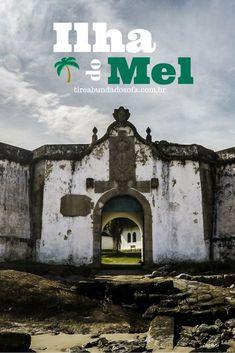 Conheça a Ilha do Mel, no Paraná. Uma das ilhas mais românticas do Brasil, onde não existem carros nem calçadas. Um lugar mágico e espetacular!