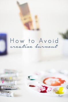 Even your passions can wear you out! Follow these tips for avoiding creative burnout so you can keep on keeping on.
