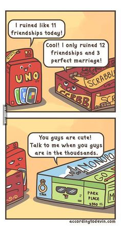 Board games ruin lives, but none as much as monopoly. Funny Pictures Of The Day – 81 Pics Bd Comics, Funny Comics, Uno Memes, Mal Humor, Me Anime, Gambling Quotes, Humor Grafico, Funny Pins, Just For Laughs