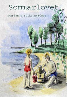 Sommarlovet av Marianne Falkenströmer - https://www.vulkanmedia.se/butik/barnbocker/sommarlovet-av-marianne-falkenstromer/