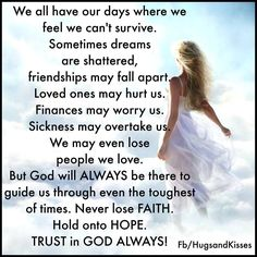 Trust In God Always life quotes quotes positive quotes quote god religious…