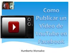 Como Publicar Un Video de YouTube En Facebook