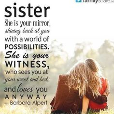 Sister Quotes Sister Love Quotes, Sister Birthday Quotes, Sisters, Love You, Jimin, Park, Te Amo, Je T'aime, Parks