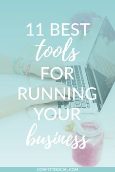 Being a solopreneur is tough so you need to have tools in place to make your job a lot easier. I'm sharing 11 best tools for running your business on Confetti Social.  | tools for running your business | resources | automate your biz | automate your blog