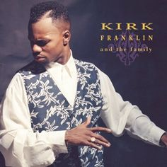 Kirk Franklin And The Family: Kirk Franklin, David Mann, Elder Jonathan Drummond, Dalon Collins, Byron Cole, Minister Darrell Blair, Tommy Colter, Duwan Stalings, Sheila Brice, Ramona White, Nelda Was