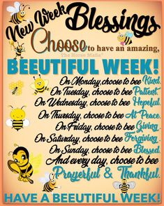 Choose To Have An Amazing Beeutiful Week monday week new week new week blessings beautiful week quotes Wonderful Day Quotes, Good Morning God Quotes, Happy Weekend Quotes, Monday Morning Quotes, Morning Inspirational Quotes, Morning Greetings Quotes, Good Morning Love, Good Morning Messages, Funny Weekend