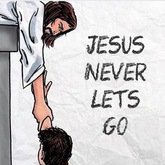 Jesus loves me and will never let me go!