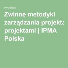Zwinne metodyki zarządzania projektami | IPMA Polska