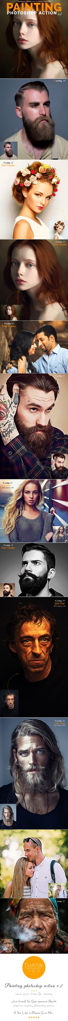 Painting Photoshop Action v.2 - Photo Effects #Actions #PSAction #Photoshop #PS #Graphicriver #PhotoEffects #Digitalart #Design #art #paint #oilpainting #painting