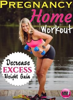 "#Pregnancy #Workout to do @HOME to help decrease EXCESS ""Weight Gain"" & have a Healthy & Fit Pregnancy. Lots of great Pregnancy #NUTRITION tips here.  http://michellemariefit.publishpath.com/pregnancy-exercise-plan-you-can-do-from-home"