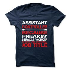 Assistant ControllerTshirt and Hoodie T-Shirts, Hoodies, Sweatshirts, Tee Shirts (22.99$ ==> Shopping Now!)