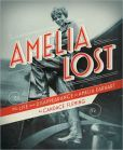 The Life and Disappearance of Amelia Earhart by Candace Fleming -- Prairie Pasque Nominee 2013-14