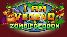 I am Vegend Zombiegeddon - Full 49.92MB
