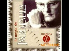 Marcos Witt - Lo Mejor de los Instrumentales (COMPLETO) Baseball Cards, Photo And Video, Blog, Piano, Facebook, Videos, Places, Youtube, Free Downloads