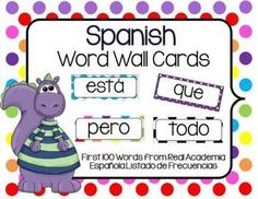 I have included the first 100 sight words in Spanish from the Real Academia Espanola Listado de Frecuencias in 4 different styles for you to choose from.   Click on the picture to check it out! Created by Alma Almazan  www.goingbacktokinder.blogspot.com