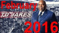 The Potters House With Td Jakes Sermon 2016 on Td Jakes Show, February 2016