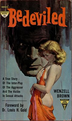 Monarch MB 510    1961 PBO; Bedeviled by Wenzell Brown. Great cover art by Robert Maguire !