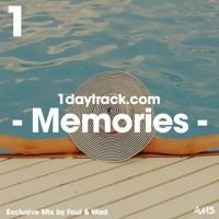 Exclusive Mix #46 | Faul & Wad - Memories | 1daytrack.com by 1daytrack.com | Mixtapes on SoundCloud