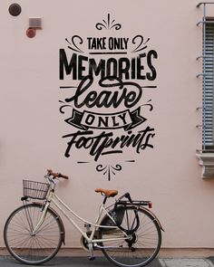 Take only memories, leave only footprints. #thegridslife #grids #bike #lettering #typography #dailypractice #dailylettering