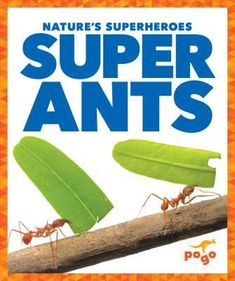 Early readers will learn about the unique biological adaptations of ants through carefully leveled text and photo illustrations. Includes glossary and index. May 2018