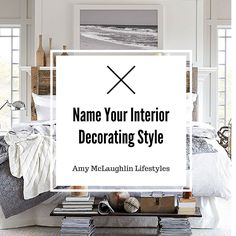 Name your interior decorating style #interiordesign #decorating #interiordecorating #homedecor #homedecorating