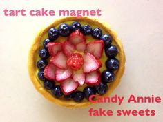 Candy Annie- Sweet deco cute berry tart cake magnet-FREE shipping on Etsy, ¥869.57