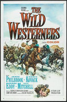 The Wild Westerners (1962) Stars: James Philbrook, Nancy Kovack, Duane Eddy, Bob Steele, Elizabeth MacRae ~ Director: Oscar Rudolph