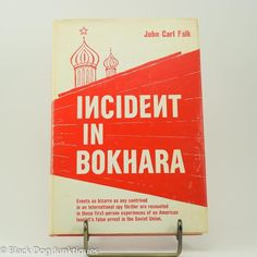 Incident in Bokhara John Carl Falk Signed First Edition 1970 Hardcover Thriller