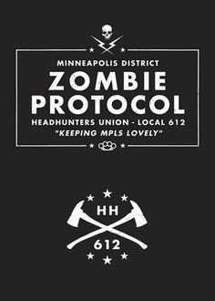 Zombie Protocol in Minneapolis..glad we have one of these here. ;)